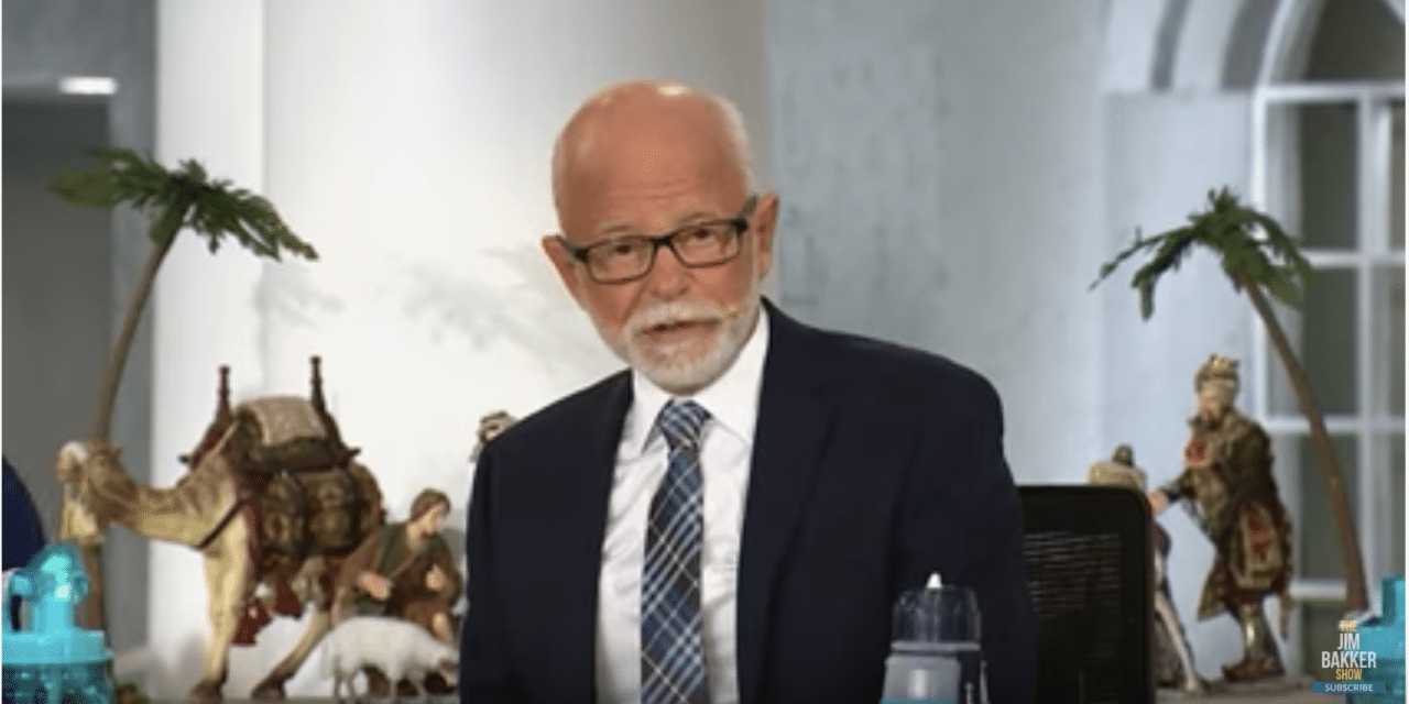Jim Bakker: God Spoke to Me About the Crisis That Is Coming Over All America