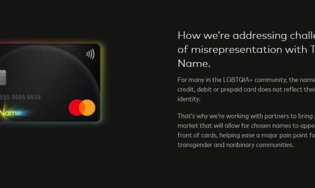Mastercard 'True Name' Feature Allows 'Transgenders' to Use Their Chosen Name on Their Debit, Credit Cards