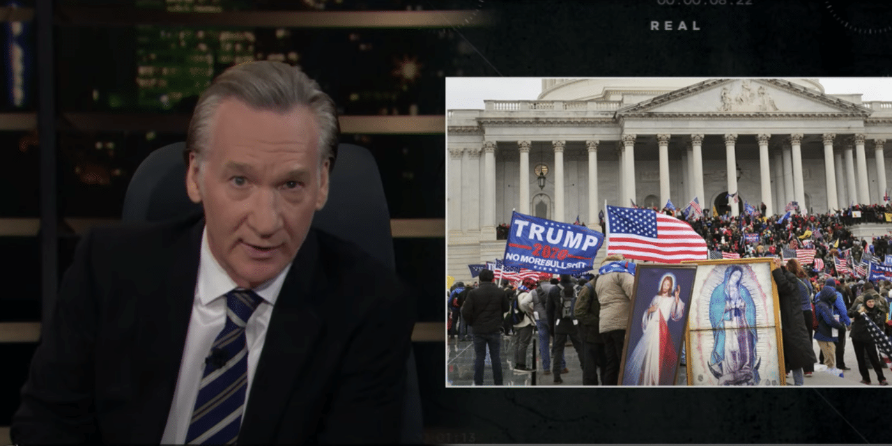 Bill Maher Blames Capitol Riot on Christianity: It Was a 'Faith-Based Initiative'